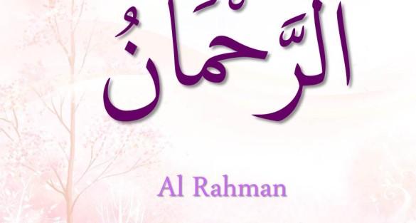 Los Más Bellos Nombres de Allah -  (AR-RAHMAN EL COMPASIVO)